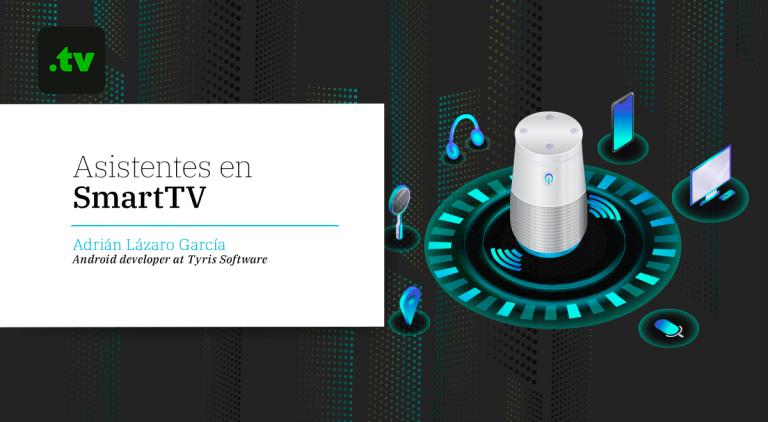Asistentes en SmartTV